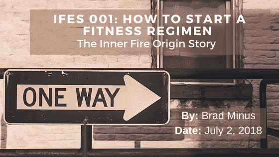 IFES 001- How to Start a Fitness Journey / An Origin Story