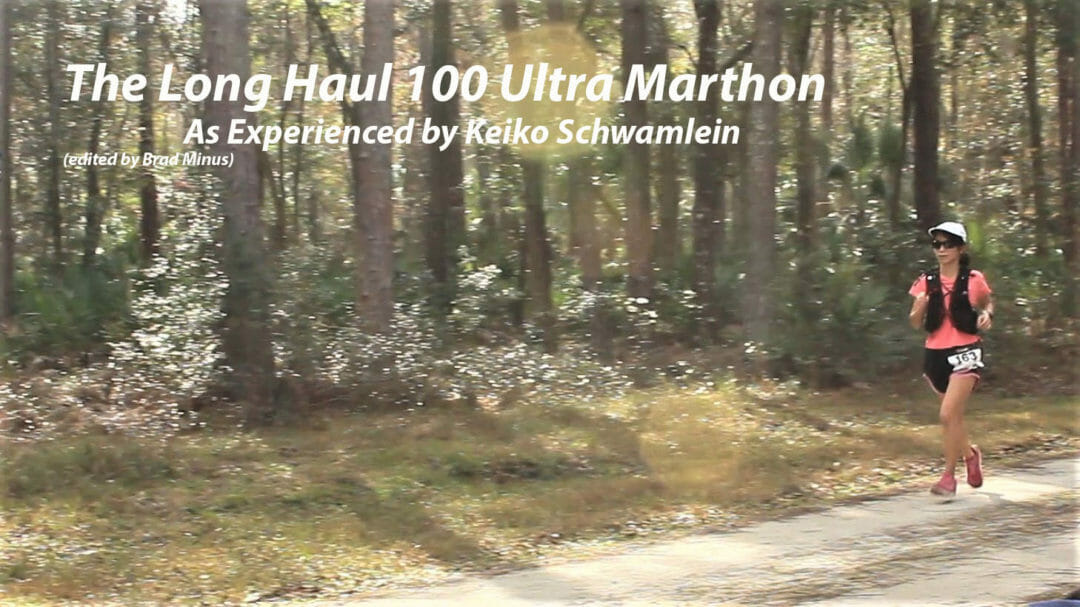 The Long Haul 100 Ultramarathon Experience